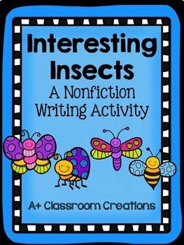 Interesting Insects:  A Nonfiction Writing Activity {Commo