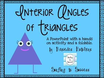 Interior Angles of Triangles PowerPoint and Foldable