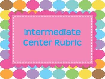 Intermediate Center Rubric