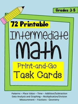 Intermediate Math Task Cards - 72 cards in 9 mathematical