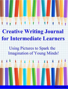 Intermediate Writing Journal: Using Pictures to Spark the