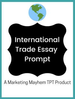 International Trade Essay Prompt