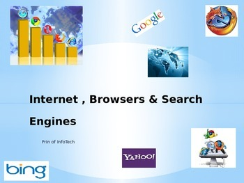Internet, Browsers, & Search Engines PowerPoint
