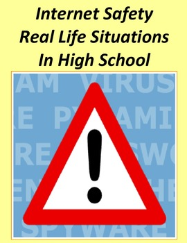 Internet Safety Real Life Situations for Class Discussions