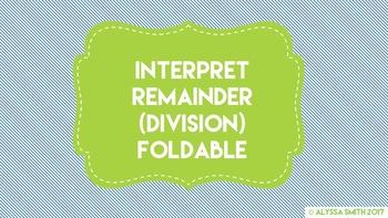 Interpret Remainders (Division) Foldable - SmartNotebook File