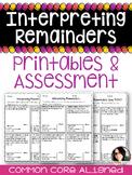 Interpreting Remainders Practice Sheets & Quiz COMMON CORE