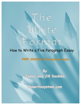 """Interrogative Leads: Hook Your Reader """"The Write Format"""""""