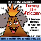 Interrupting Activities - Can Use w/ or w/o My Mouth is a Volcano