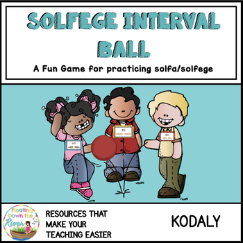 Solfege Interval Ball: A Game for Practicing Solfege Intervals