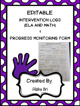 Intervention Logs (ELA and MATH) and Progress Monitoring F