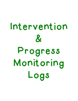 Intervention and Progress Monitoring Logs