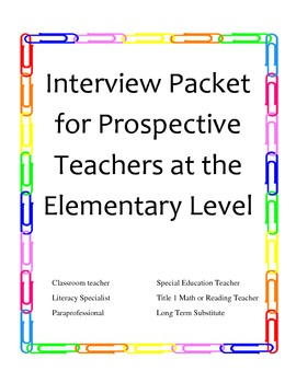 Interview Packet for Prospective Elementary Level Teachers