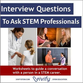 Interview Questions to ask a STEM Professional