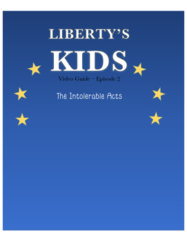 Intolerable Acts - Liberty's Kids