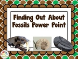 Intro to Fossils Power Point, 3rd, 4th, 5th grade Science