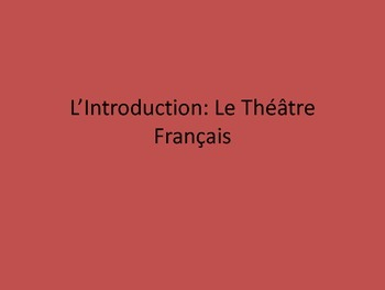 Intro to Moliere/French Theatre  and Les Precieuses Ridicules