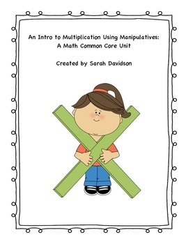 Intro to Multiplication Using Manipulatives: A Math Common