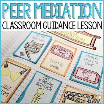 Intro to Peer Mediation Classroom Guidance Lesson (Upper E