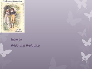 Intro to Pride and Prejudice PPT