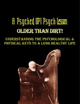 Intro to Psych: Keys to a Long Healthy Life