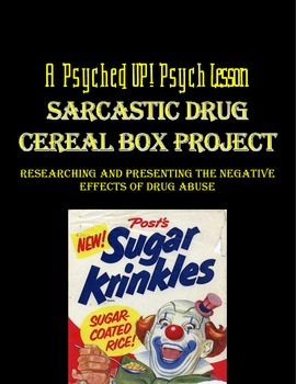Intro to Psych: Sarcastic Drug Cereal Box Project
