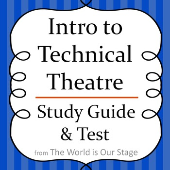 Intro to Technical Theatre Drama Study Guide & Test