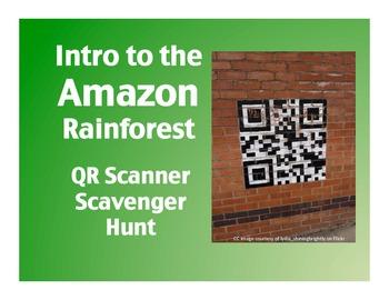 Intro to the Amazon Rainforest:  QR Scanner Scavenger Hunt