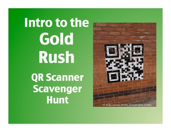 Intro to the Gold Rush: QR Scanner Scavenger Hunt  (on iPads!)