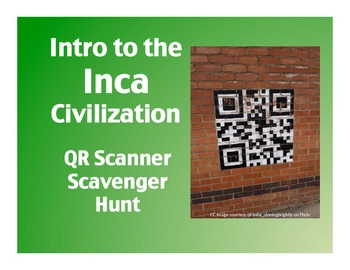Intro to the Inca Civilization: QR Scanner Scavenger Hunt