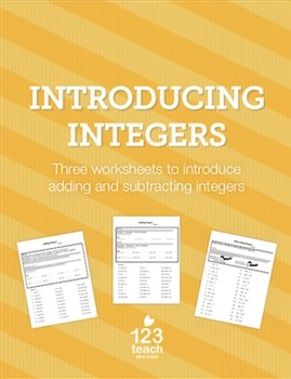 Introducing Integers - 3 Worksheets with Guided and Indepe