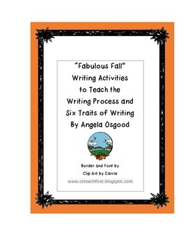Introducing Six Traits and Writing Process - FALL VERSION
