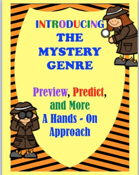 Introducing the Mystery Genre:  Preview, Predict, and More