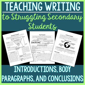 Introduction, Body, and Conclusion Paragraphs (Struggling