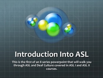 Introduction to ASL (1 of 8 units covered)