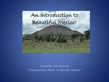 PowerPoint for Introduction to Beautiful Mexico: An Integr