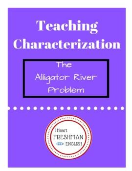 Introduction to Characterization-Alligator River-Freshman