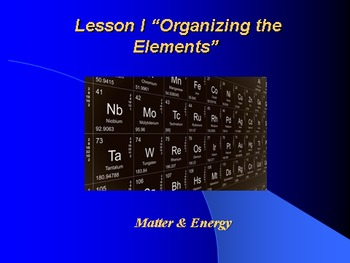 """Introduction to Chemistry Lesson I PowerPoint """"Organizing"""