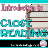 Introduction to Close Reading for Middle and High School
