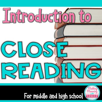 Close Reading for Middle and High School
