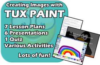 TuxPaint - Fun and Colorful - 7 lesson unit :)