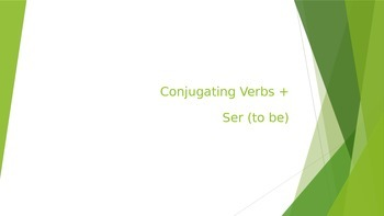 Introduction to Conjugation + the Verb Ser