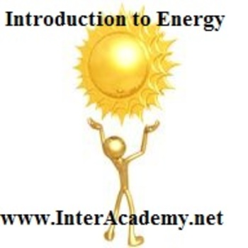 Using Energy From the Sun: Introduction to Energy (Week On