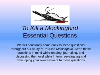 Introduction to Essential Questions for To Kill a Mockingbird