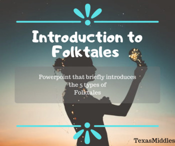 Introduction to Folktales