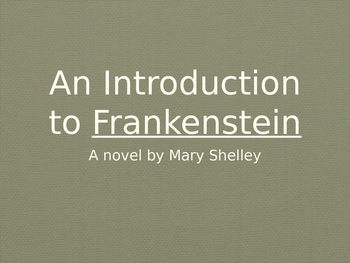 Introduction to Frankenstein Lecture