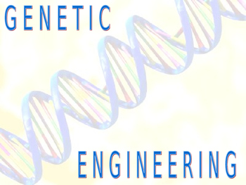 Introduction to Genetic Engineering Powerpont