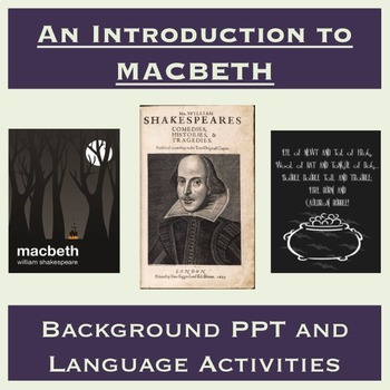 Introduction to Macbeth by Shakespeare: PPT, Guided Notes,