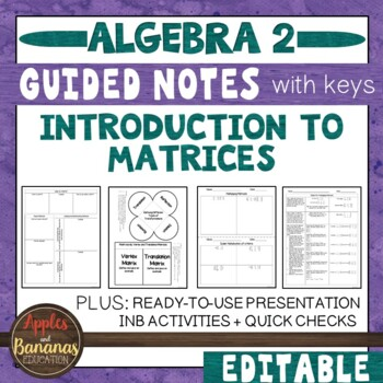 Introduction to Matrices - Interactive Notebook Activities