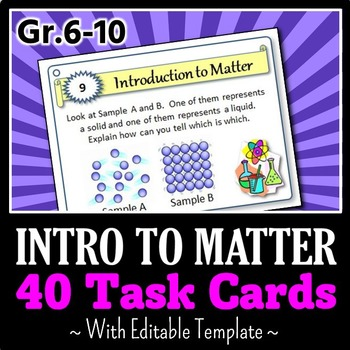 Introduction to Matter - Task Cards {With Editable Template}