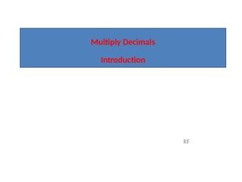 Introduction to Multiplying Decimals, Activate Prior Knowledge